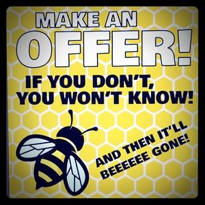 I accept lots of offers!! Make me one today!!